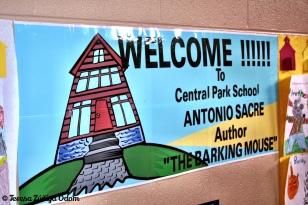 Welcome banner at Central Park School! The kids had all read Antonio's book - The Barking Mouse!