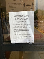 This is the sign at the entrance to Piggly Wiggly in downtown Birmingham. Wearing a mask is a Birmingham City Ordinance these days.