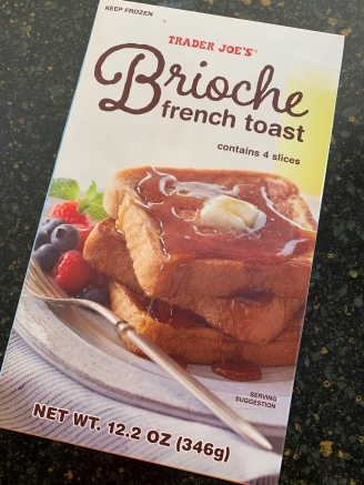 Trader Joes Bioche french toast was really tasty - and sweet!
